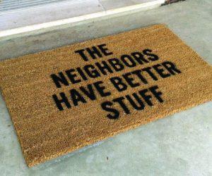 Burglary Prevention - The neighbors have better stuff doormat